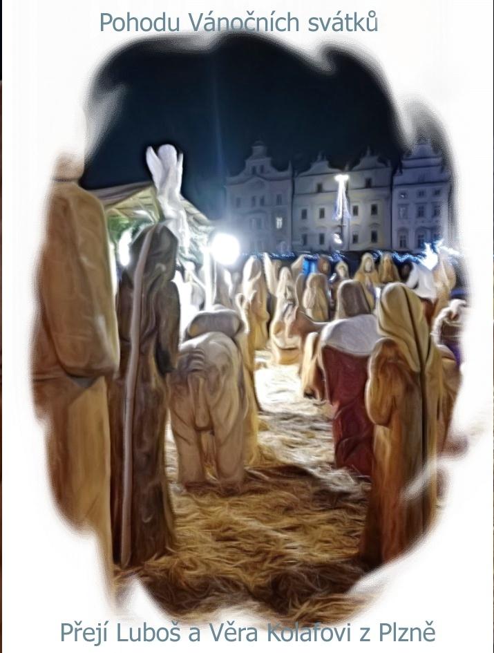 Pohodu vánočních svátků přejí Kolafovi z Plzně